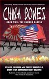 China Bones Book 2 - the Bamboo Caress, David Forsmark and Timothy Imholt, 1495453901