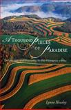 A Thousand Pieces of Paradise : Landscape and Property in the Kickapoo Valley, Heasley, Lynne, 0299213900