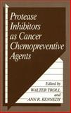 Protease Inhibitors As Cancer Chemopreventive Agents 9780306443909