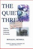 The Quiet Threat 9780398073909