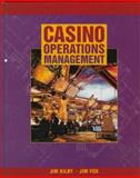 Casino Operations Management, Kilby, Jim and Fox, Jim, 0471163902