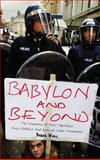 Babylon and Beyond : The Economics of Anti-Capitalist, Anti-Globalist and Radical Green Movements, Wall, Derek, 0745323901