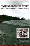 Talking Hawaii's Story, Michi Kodama-Nishimoto and Warren S. Nishimoto, 0824833902