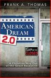 American Dream 2. 0, Frank A. Thomas, 142675390X