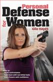 Personal Defense for Women, Gila Hayes, 1440203903