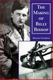 The Making of Billy Bishop, Brereton Greenhous, 155002390X