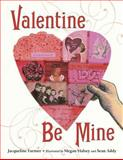 Valentine Be Mine, Jacqueline Farmer, 1580893902
