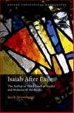 Isaiah after Exile : The Author of Third Isaiah as Reader and Redactor of the Book, Stromberg, Jacob, 0199593914