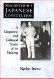 MacArthur's Japanese Constitution 9780226383910