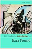 The Cambridge Introduction to Ezra Pound, Nadel, Ira B., 0521853915