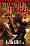 Monster Hunter Vendetta, Larry Correia, 1439133913