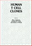 Human T Cell Clones : A New Approach to Immune Regulation, Feldmann, Marc and Lamb, Jonathan R., 146129391X