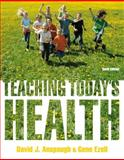 Teaching Today's Health, Anspaugh, David and Ezell, Gene, 0321793919