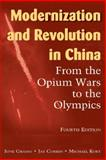 Modernization and Revolution in China : From the Opium Wars to the Olympics, Grasso, June and Corrin, Jay, 0765623919