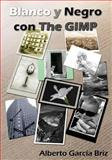 Blanco y Negro con the GIMP, Alberto García Briz, 1478353910