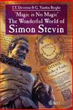 'Magic Is No Magic' : The Wonderful World of Simon Stevin, Devreese, J. T. and Vanden Berghe, G., 1845643917