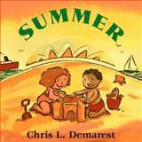 Summer, Chris L. Demarest, 0152013911