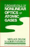 Fundamentals of Nonlinear Optics of Atomic Gases, Delone, Nikolai B. and Krainov, Vladimir P., 0471893919