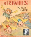 Air Babies, Elvy Kalep, 1557093911
