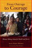 From Outrage to Courage, Anne Firth Murray, 1567513913