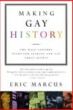 Making Gay History, Eric Marcus, 0060933917