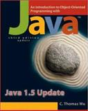 An Introduction to Object-Oriented Programming with Java 1. 5 Update with OLC Bi-Card, Wu (Otani), C. Thomas, 0073043915