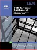 DB2 Universal Database v.8 Application Development Certification Guide, Sanyal, Steve and Martineau, David, 0130463914