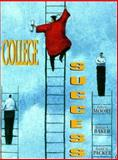 College Success, Moore, Roberta and Packer, Arnold, 0135273919