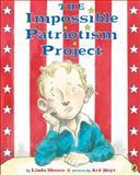 The Impossible Patriotism Project, Linda Skeers, 0142413917