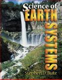 Science of Earth Systems, Butz, Stephen D., 0766833917