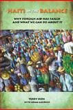Haiti in the Balance : Why Foreign Aid Has Failed and What We Can Do about It, Buss, Terry F., 0815713916