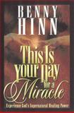 This Is Your Day for a Miracle, Benny Hinn, 0884193918
