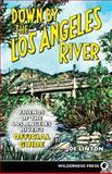Down by the Los Angeles River, Joe Linton, 0899973914