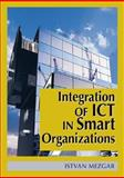 Integration of ICT in Smart Organizations, Mezgár, István, 159140391X