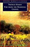 Far from the Madding Crowd, Thomas Hardy, 019283391X