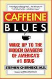 Caffeine Blues, Stephen Cherniske, 0446673919