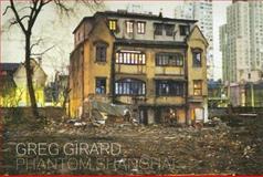 Phantom Shanghai, Greg Girard, 0973973919