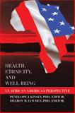 Health, Ethnicity, and Well-Being, Phd (Editor) Penelope J. Kinsey, Phd (Editor) Dr Delroy Louden, 1483653919