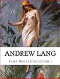 Andrew Lang, Fairy Books Collection I, Andrew Lang, 1500543918