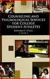 Counseling and Psychological Services for College Student-Athletes, Etzel and Etzel, Edward F., 1885693915