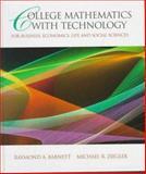 College Mathematics with Technology Bussiness, Barnett, Raymond A. and Ziegler, Michael R., 0135703913