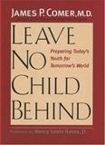 Leave No Child Behind, James Comer, 0300103913