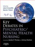 Key Debates in Psychiatric - Mental Health Nursing, , 0443073910