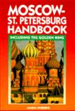 Moscow-St. Petersburg Handbook, Marsha Nordby, 0918373913