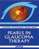 Pearls in Glaucoma Therapy, Dada, Tanuj and Ichhpujani, Parul, 9350253917
