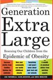 Generation Extra Large, Lisa Tartamella and Chris Woolston, 0465083919