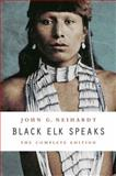 Black Elk Speaks, John G. Neihardt, 0803283911