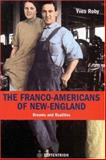 The Franco-Americans of New England : Dreams and Realities, Roby, Yves, 2894483910