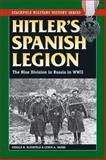Hitler's Spanish Legion, Gerard R. Kleinfeld and Lewis Tambs, 0811713911