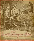 Ernest Thompson Seton, David L. Witt and Ernest Thompson Seton, 1423603915